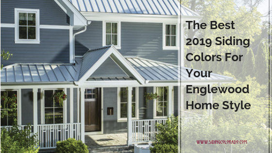 The Best Siding Color For Your Englewood Home Style