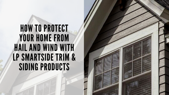 lp smartside siding hail wind