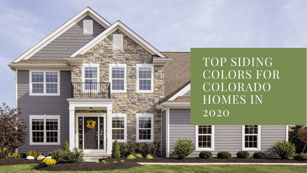 top siding colors for colorado homes in 2020