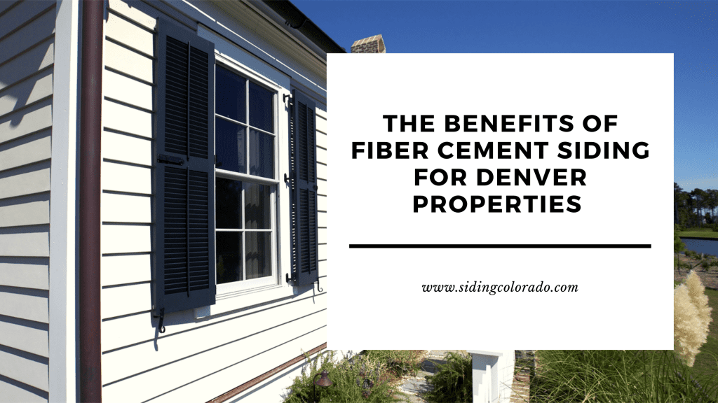 benefits fiber cement siding denver properties