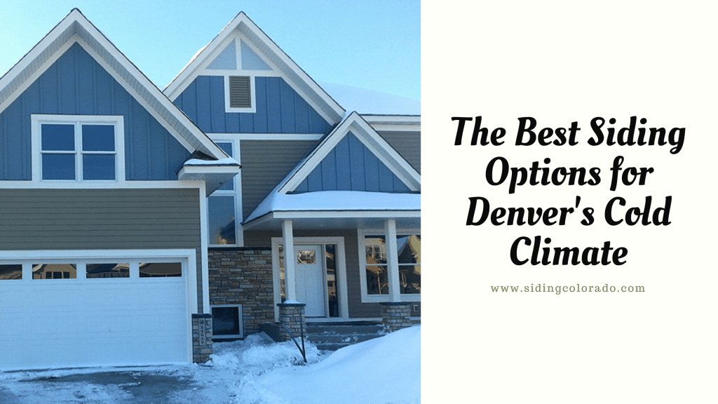 siding options denver cold climate